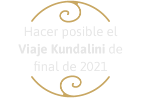 Hacer posible el Viaje Kundalini de final de 2021
