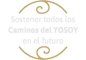 Sostener todos los Caminos del YOSOY en el futuro