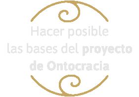 Hacer posible las bases del proyecto de Ontocracia